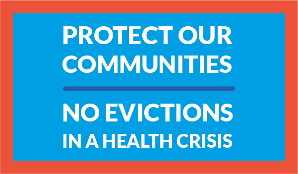 Protext our communities - no evictions in a health crisis