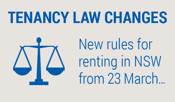 "Picture reading ""Tenancy law changes: new rules for renting in NSW from 23 March..."""