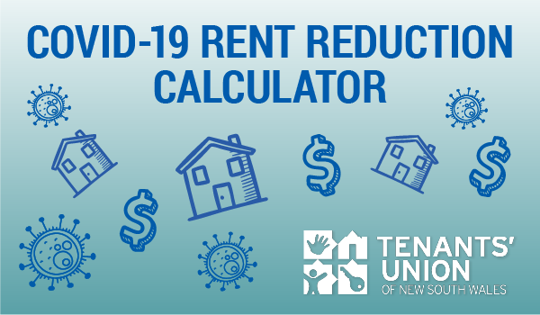 "Text reads ""COVID-19 RENT REDUCTION CALCULATOR"" with doodle images of houses, dollars and virus particles"